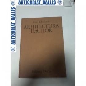 ARHITECTURA DACILOR - Ioan Glodariu