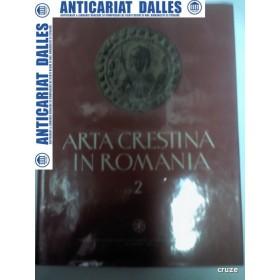 ARTA CRESTINA IN ROMANIA - volumul 2 -sec.VII - XIII