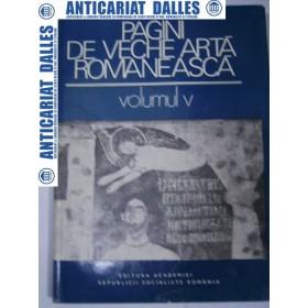 Pagini de veche arta romaneasca -volumul V