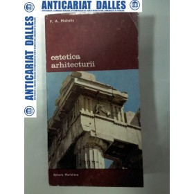 ESTETICA  ARHITECTURII  - P.A. MICHELIS