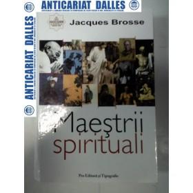 MAESTRII SPIRITUALI - Jacques Brosse-2007