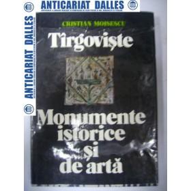 TARGOVISTE -Monumente istorice si de arta