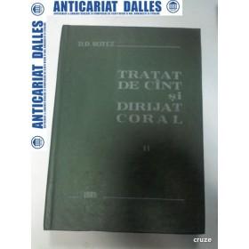 TRATAT DE CANT SI DIRIJAT CORAL -D.D.BOTEZ - volumul 2
