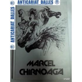 MARCEL CHIRNOAGA - album -editie 2000 -( cu dedicatia autorului)