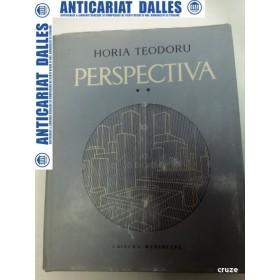 PERSPECTIVA - HORIA TEODORU -volumul 2