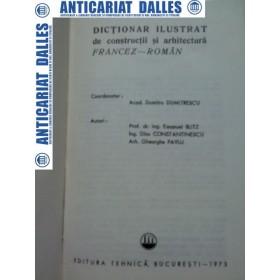 DICTIONAR DE CONSTRUCTII SI  ARHITECTURA  FRANCEZ - ROMAN