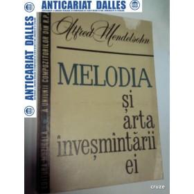 MELODIA SI ARTA INVESMANTARII EI - ALFRED MEDELSOHN
