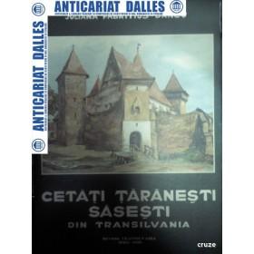 CETATI TARANESTI SASESTI DIN TRANSILVANIA -Juiana FABRITIUS-DANCU (mapa cu 75 planse)