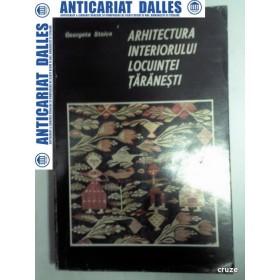 ARHITECTURA INTERIORULUI LOCUINTEI TARANESTI - Georgeta Stoica