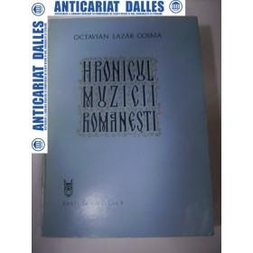 Hronicul muzicii romanesti - vol.6 -Octavian Lazar COSMA