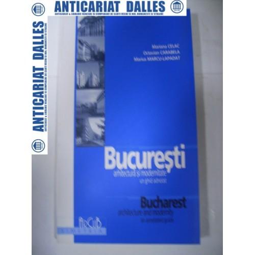Bucuresti -arhitectura si modernitate-un ghid adnotat