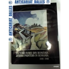 PICTORI EVREI DIN ROMANIA  1848-1948