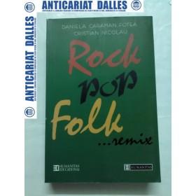 ROCK,POP,FOLK....REMIX -Daniela Caraman Fotea,Cristian Nicolau