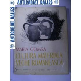 Cultura materiala veche romaneasca-Maria Comsa