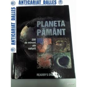 PLANETA PAMANT - 200 de minuni ale naturii- Reder' s Digest