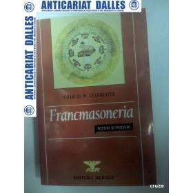 FRANCMASONERIA -RITURI SI INITIERI -CHARLES W.LEADBEATER