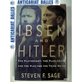 IBSEN AND HITLER - The playwright ,the plagiarist and the plot for the Third Reich