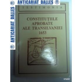 CONSTITUTIILE APROBATE ALE TRANSILVANIEI  1653 - Editura Dacia 1997