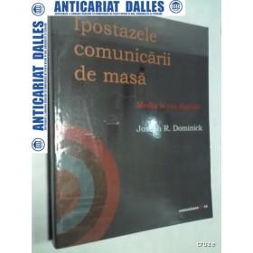 IPOSTAZELE COMUNICARII DE MASA -Media in era digitala -Joseph R.Dominick