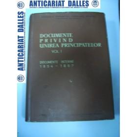 Documente privind Unirea Principatelor vol.1 (1854-1857)