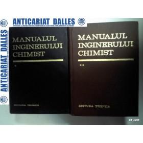 MANUALUL INGINERULUI CHIMIST - 2 VOLUME (1972-1973)
