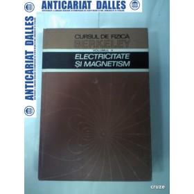 CURSUL DE FIZICA  BERKELEY - volumul 2 -Electricitate si magnetism