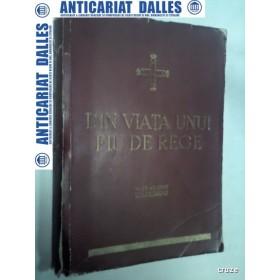 DIN VIATA UNUI FIU DE REGE - TEOFIL SIDOROVICI -1937