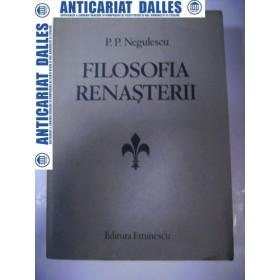 FILOSOFIA  RENASTERII - P.P. NEGULESCU