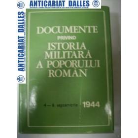 Documente privind istoria militara a poporului roman - 4-6 septembrie 1944