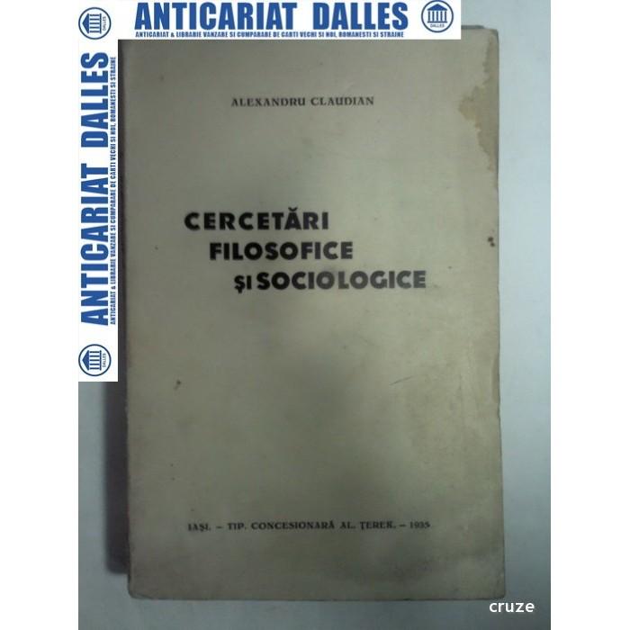CERCETARI FILOSOFICE SI SOCIOLOGICE -ALEXANDRU CLAUDIAN -1935 - (cu dedicatie catre Tudor Vianu)