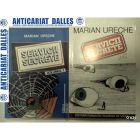SERVICII SECRETE -MARIAN URECHE - 2 volume