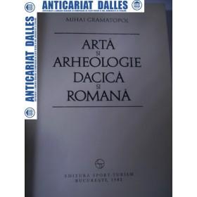 Arta si arheologie dacica si romana -Mihai Gramatopol