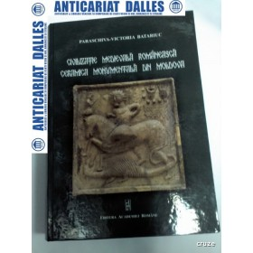 CIVILIZATIA MEDIEVALA ROMANEASCA /CERAMICA MONUMENTALA DIN MOLDOVA -Paraschiva Victoria Batariuc