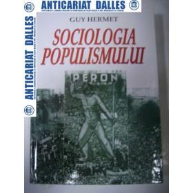 SOCIOLOGIA POPULISMULUI -Guy Hermet