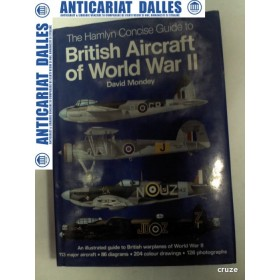 BRITISH AIRCRAFT OF WORLD WAR II - David Mondey