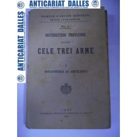 CELE TREI ARME -vol.1 -INFANTERIA si ARTILERIA -1917