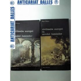 CIVILIZATIA EUROPEI IN SECOLUL LUMINILOR -Pierre Chaunu- 2 volume