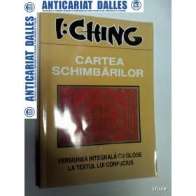CARTEA SCHIMBARILOR - I CHING - Antet 2006