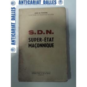 S.D.N. SUPER -ETAT MACONNIQUE -Paris 1936