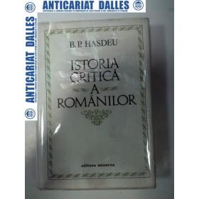 ISTORIA CRITICA A ROMANILOR - B.P.HASDEU