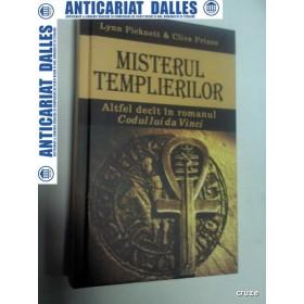 MISTERUL TEMPLIERILOR -Lynn Picknett / Clive Prince -Rao 2005