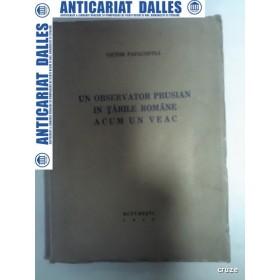 UN OBSERVATOR PRUSIAN IN TARILE ROMANE ACUM UN VEAC - Victor Papacostea (cu dedicatie)