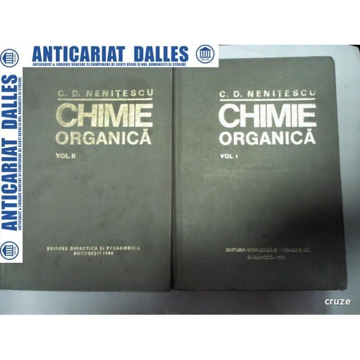 CHIMIE ORGANICA -NENITESCU - 2 volume -editia a 8 a -1980