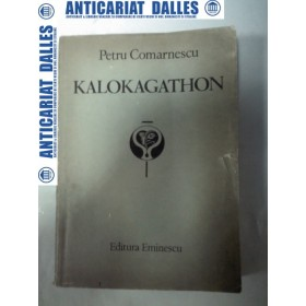 KALOKAGATHON - Petru Comarnescu