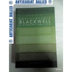 ENCICLOPEDIA BLACKWELL A GANDIRII POLITICE -David Miller