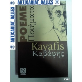 KAVAFIS -POEME (editie bilingva) -2008