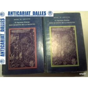 DON QUIJOTE DE LA MANCHA - MIGUEL DE CERVANTES - 2 volume - ( in limba spaniola)