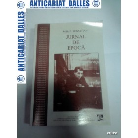 JURNAL DE EPOCA -Publicistica -MIHAIL SEBASTIAN