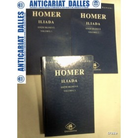 ILIADA -HOMER -George Murnu - editie bilingva greaca/romana - 3 volume