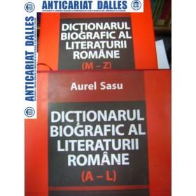 Dictionar biografic al literaturii romane -Aurel Sasu (2 volume)